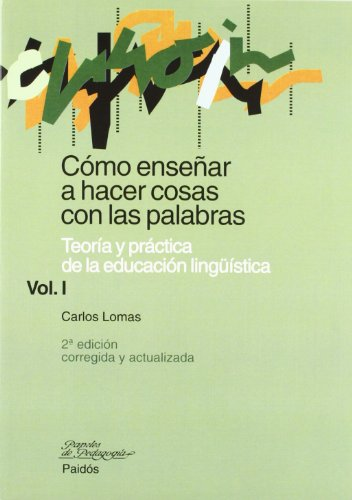 9788449311697: Como ensenar a hacer cosas con las palabras/How to Teach to do Things with Words: 1