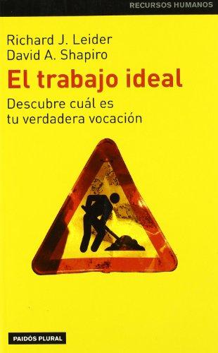 9788449311765: Trabajo ideal, el - descubre cual es tu verdadera vocacion (Plural)
