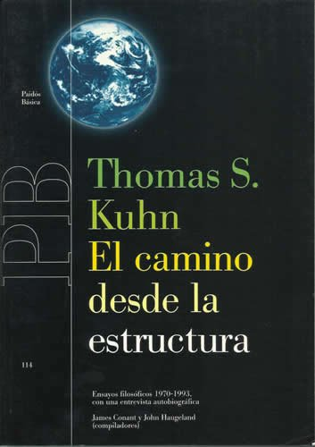 9788449311833: El camino desde la estructura / the Road from the Structure: Ensayos filosoficos 1970-1993 con una entrevista autobiografica (Spanish Edition)