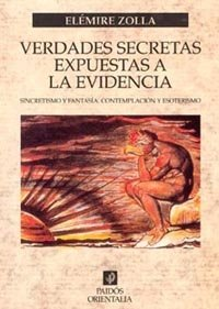9788449311987: Verdades secretas expuestas a la evidencia / Secret Truths Exposed to Evidence (Spanish Edition)