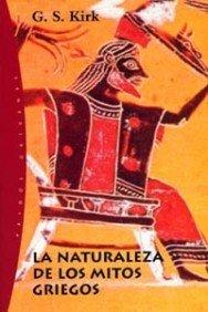 9788449312113: La naturaleza de los mitos griegos / The Nature of Greek Myths (Spanish Edition)