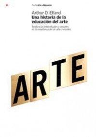 1: Una Historia de la Educacion del: Arthur D. Efland