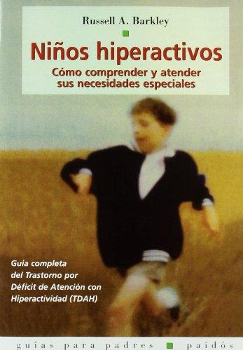 Niños hiperactivos: Barkley, Russell A.