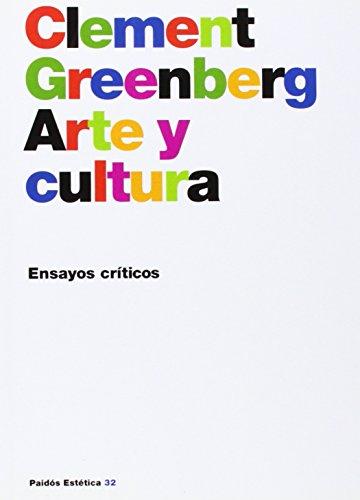 9788449312601: Arte Y Cultura/ Art and Culture: Ensayos Criticos (Paidos Estetica) (Spanish Edition)