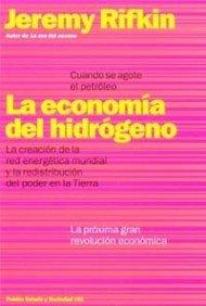 9788449312809: La economía del hidrógeno: Cuando se acabe el petróleo (Estado Y Sociedad (paidos))