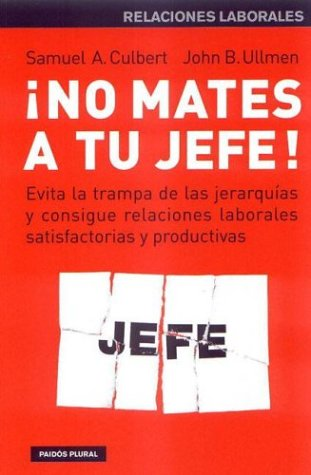 9788449313233: No mates a tu jefe / Do Not Kill Your Boss (Spanish Edition)