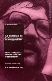 9788449313264: La anarquía de la imaginación: Entrevistas, ensayos y notas (La Memoria Del Cine)