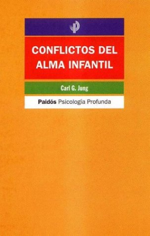 9788449313370: Conflictos en el alma infantil / Conflicts In the Child's Soul (Spanish Edition)