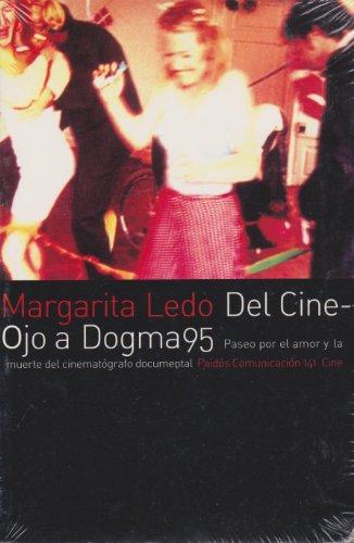 9788449313493: Del cine - ojo a dogma 95