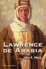 Lawrence de Arabia / Lawrence of Arabia (Spanish Edition): Mack, John