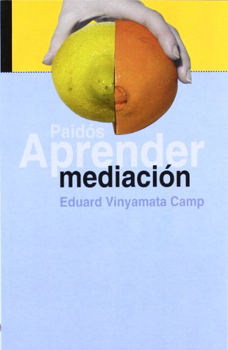 Aprender Mediacion / Learn Mediation (Spanish Edition): Eduard Vinyamata