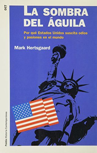La sombra del aguila / Shadow of The Eagle (Spanish Edition): Herstgaard, Mark