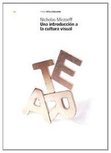 9788449313905: Una introduccion a la cultura visual/ An Introduction to Visual Culture (Spanish Edition)