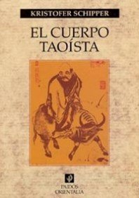 9788449313943: El cuerpo taoista / the Taoist Body (Spanish Edition)