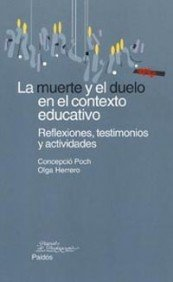 9788449314018: La muerte y el duelo en el contexto educativo / Death and Bereavement In The Educational Context (Spanish Edition)