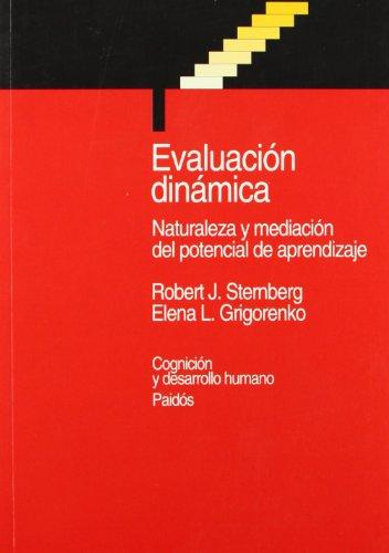 Evaluacion dinamica / Dynamic Evaluation (Biblioteca Cognicion: Sternberg, Robert J.;
