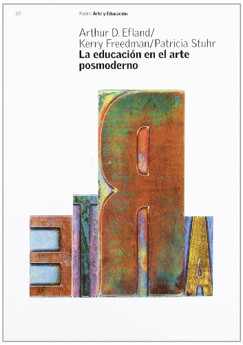 9788449314223: LA Educacion En El Arte Posmoderno / Postmodern Art Education (Arte Y Educacion/ Art and Education) (Spanish Edition)