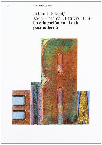 9788449314223: LA Educacion En El Arte Posmoderno / Postmodern Art Education (Arte y educacion/ Art and Education) (Spanish Edition)