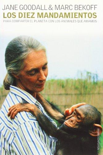 9788449314339: Los diez mandamientos: para compartir el planeta con los animales que amamos