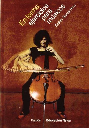 9788449314445: En forma / Shape: Ejercicios Para Musicos / Exercises for Musicians (Spanish Edition)