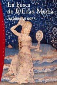9788449314773: En busca de la Edad Media / In Search of the Middle Ages (Spanish Edition)