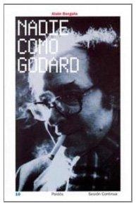 9788449314841: Nadie como Godard/ No-One Like Godard (Sesion Continua) (Spanish Edition)