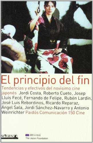 9788449314940: EL PRINCIPIO DEL FIN (Paidos Comunicacion)