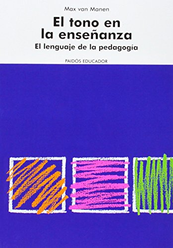 9788449315169: Tono en la enseñanza, el - el lenguaje de la pedagogia (Educador)