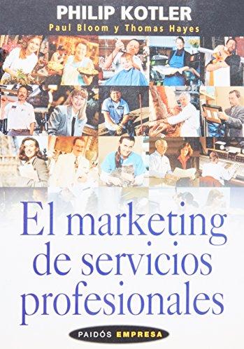 9788449315244: El marketing de servicios profesionales / the Marketing of Professional Services (Spanish Edition)