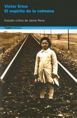 9788449315268: El espiritu de la colmena / the Spirit of the Beehive (Paidos Peliculas) (Spanish Edition)
