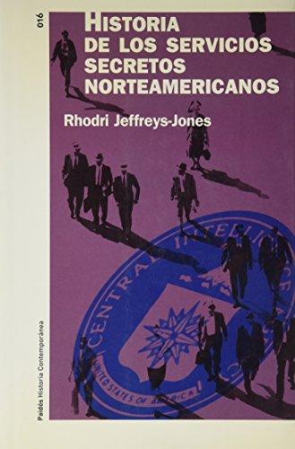 9788449315497: Historia de los servicios secretos norteamericanos