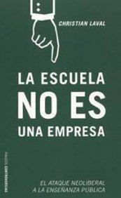 9788449315572: La Escuela No Es Una Empresa