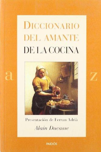 9788449316203: Diccionario del amante de la cocina (Lexicon (paidos))