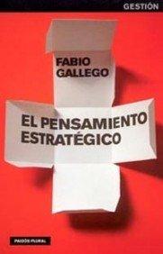 9788449316524: El pensamiento estrategico/ Strategic Thinking (Spanish Edition)