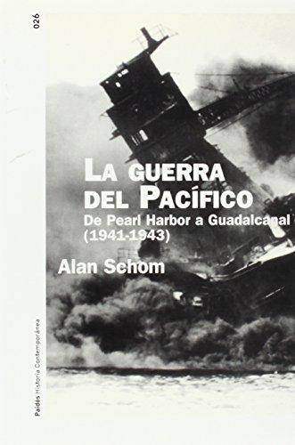 La guerra del pacifico / The Eagle and the Rising Sun (Spanish Edition): Alan Schom