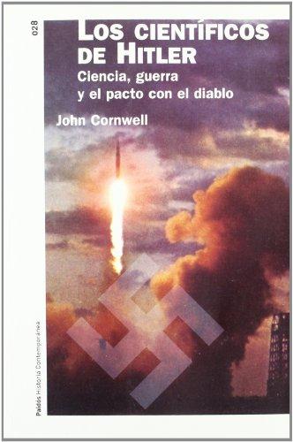9788449316920: Los Cientificos De Hitler/Hitler's Scientists (Paidos Historia Contemporanea) (Spanish Edition)
