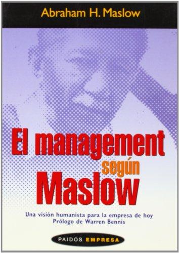 9788449316982: El Management según Maslow: Una visión humanista para la empresa de hoy
