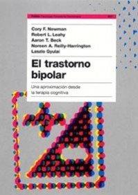 9788449316999: El Trastorno Bipolar: Una Aproximacion Desde la Terapia Cognitiva (Psicologia, Psiquiatria, Psicoterapia) (Spanish Edition)