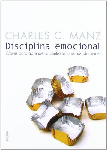 9788449317286: 222: Disciplina Emocional - Claves Para Aprender A Controlar Tu Estado Anim (Divulgacion/Autoayuda / Disclosure/Self-Help)
