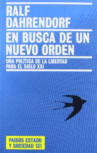 9788449317392: En busca de un nuevo orden / In Search of A New Order (Paidos Estado y Sociedad) (Spanish Edition)