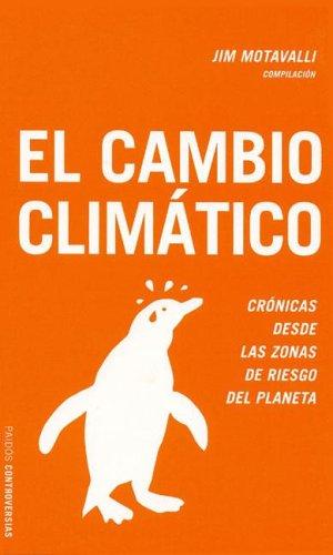 9788449317446: Cambio climatico, el (Controversias)