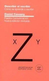 9788449317514: Describir el escribir: Cómo se aprende a escribir (Comunicación)