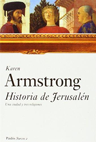 9788449317521: Historia De Jerusalen / Jerusalem: Una Ciudad y Tres Religiones / One City, Three Faiths (Surcos) (Spanish Edition)