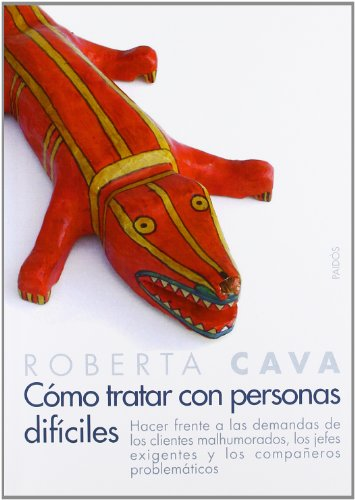 9788449317811: Como tratar con personas dificiles/ Dealing with Difficult People (Spanish Edition)