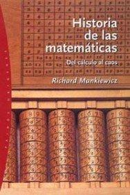 Historia de las matematicas/ The Story of: Mankiewicz, Richard
