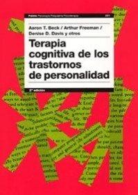 9788449318047: Terapia cognitiva de los trastornos de personalidad (Psicología Psiquiatría Psicoterapia)