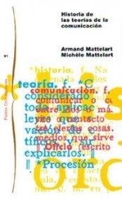 9788449318054: Historia de las teorías de la comunicación