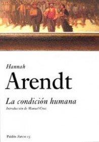 9788449318238: La condicion humana / The Human Condition (Surcos) (Spanish Edition)
