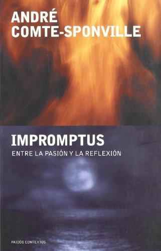 9788449318252: Impromptus: Entre la pasión y la reflexión: 103 (Contextos)