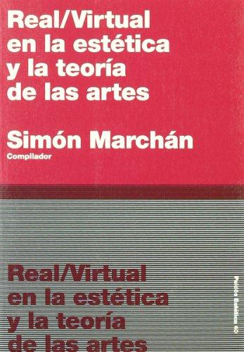 9788449318276: Real/virtual en la estética y la teoría de las artes: 40